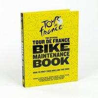 The Official Tour de France Bike Maintenance Book - France Gifts