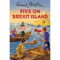 Five On Brexit Island - Books Gifts