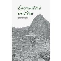 Encounters in Peru