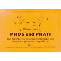 Phos und Phati. Di�t-Ratgeber f�r phosphatempfindliche Kinder und Jugendliche