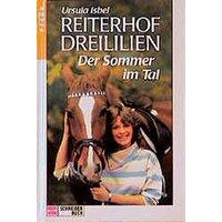 Reiterhof Dreililien IV. Der Sommer im Tal. ( Ab 12 J.)