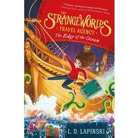 The Strangeworlds Travel Agency 2: The Edge of the Ocean