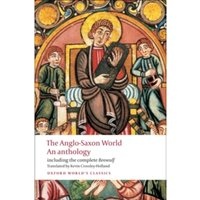 The Anglo-Saxon World : An Anthology