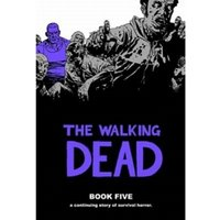 The Walking Dead Book 5 Hardcover