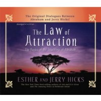 The Law Of Attraction : How To Make It Work For You