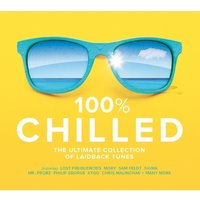 100% Chilled - Various Artists CD