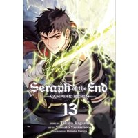 Seraph of the End, Vol. 13 : 13
