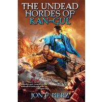 The Undead Hordes of Kan-Gul Mass Market Paperback