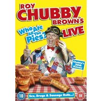 Roy Chubby Brown: Who Ate All The Pies DVD