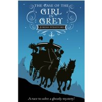 The Case of the Girl in Grey : The Wollstonecraft Detective Agency