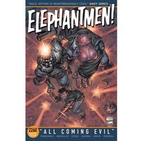 Elephantmen 2260: Book 4: All Coming Evil