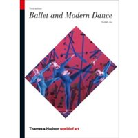 Ballet and Modern Dance by Susan Au (Paperback, 2012)