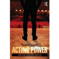 Acting Power: The 21st Century Edition by Robert Cohen (Paperback, 2013)