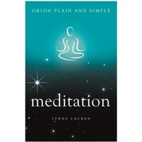 Meditation, Orion Plain and Simple