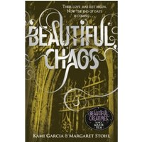Beautiful Chaos (Book 3) by Kami Garcia, Margaret Stohl (Paperback, 2011)
