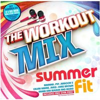 Various Artists - The Workout Mix - Summer Fit