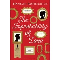 The Improbability of Love : SHORTLISTED FOR THE BAILEYS WOMEN's PRIZE FOR FICTION 2016