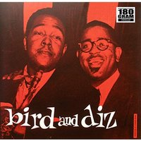 Charlie Parker / Dizzy Gillespie - Bird And Diz Vinyl
