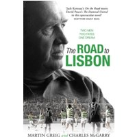 The Road to Lisbon: A Novel by Charles McGarry, Martin Greig (Paperback, 2016)