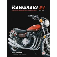 The Kawasaki Z1 Story : The Death and Rebirth of the 900 Super 4