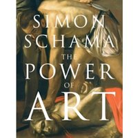 The Power of Art by Simon Schama (Paperback, 2009)