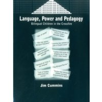 Language, Power and Pedagogy : Bilingual Children in the Crossfire
