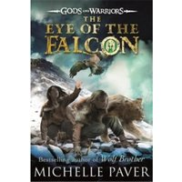 The Eye of the Falcon (Gods and Warriors Book 3) by Michelle Paver (Paperback, 2014)