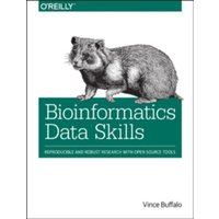 Bioinformatics Data Skills : Reproducible and Robust Research with Open Source Tools