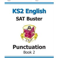 KS2 English SAT Buster - Punctuation Book 2 (for tests in 2018 and beyond)