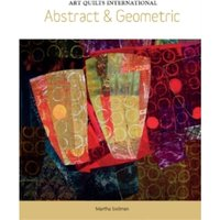 Art Quilts International : Abstract & Geometric
