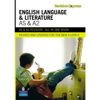Revision Express AS and A2 English Language and Literature