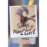 Songs About a Girl : Book 1 from a Zoella Book Club 2017 friend