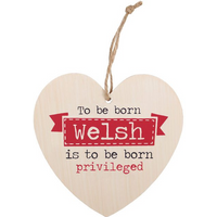 To Be Born Welsh Hanging Heart Sign