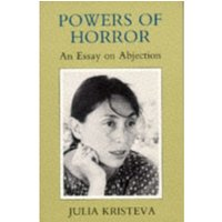 Powers of Horror : An Essay on Abjection