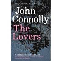 The Lovers : A Charlie Parker Thriller: 8