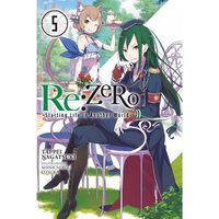 Re Zero: Volume 5: Starting Life In Another World