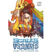 Scales & Scoundrels: Volume 1: Into The Dragon's Maw