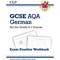 New GCSE German AQA Exam Practice Workbook - For the Grade 9-1 Course (Includes Answers)