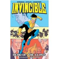 Invincible Volume 4: Head Of The Class - New Printing