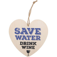 Save Water, Drink Wine Hanging Heart Sign