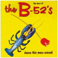 The B-52's - Dance The Mess Around - The Best Of The B-52's CD