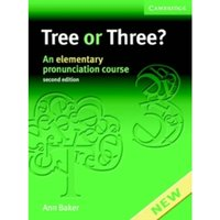 Tree or Three? Student's Book and Audio CD: An Elementary Pronunciation Course by Ann Baker (Mixed media product, 2006)