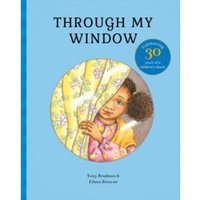 Through My Window : Celebrating 30 years of a children's classic