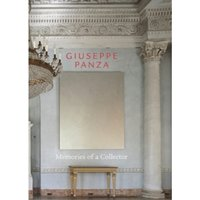 Giuseppe Panza : Memories of a Collector
