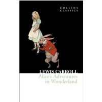 Alice's Adventures in Wonderland (Collins Classics) Paperback