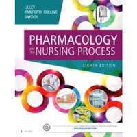 Pharmacology and the Nursing Process by Shelly Rainforth Collins, Julie S. Snyder, Linda Lane Lilley (Paperback, 2015)