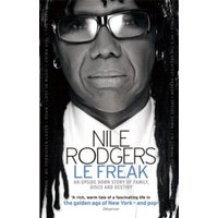 Le Freak : An Upside Down Story of Family, Disco and Destiny