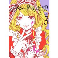Alice in Murderland, Vol. 3 Hardcover