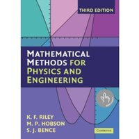 Mathematical Methods for Physics and Engineering : A Comprehensive Guide
