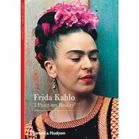 Frida Kahlo : 'I Paint my Reality'